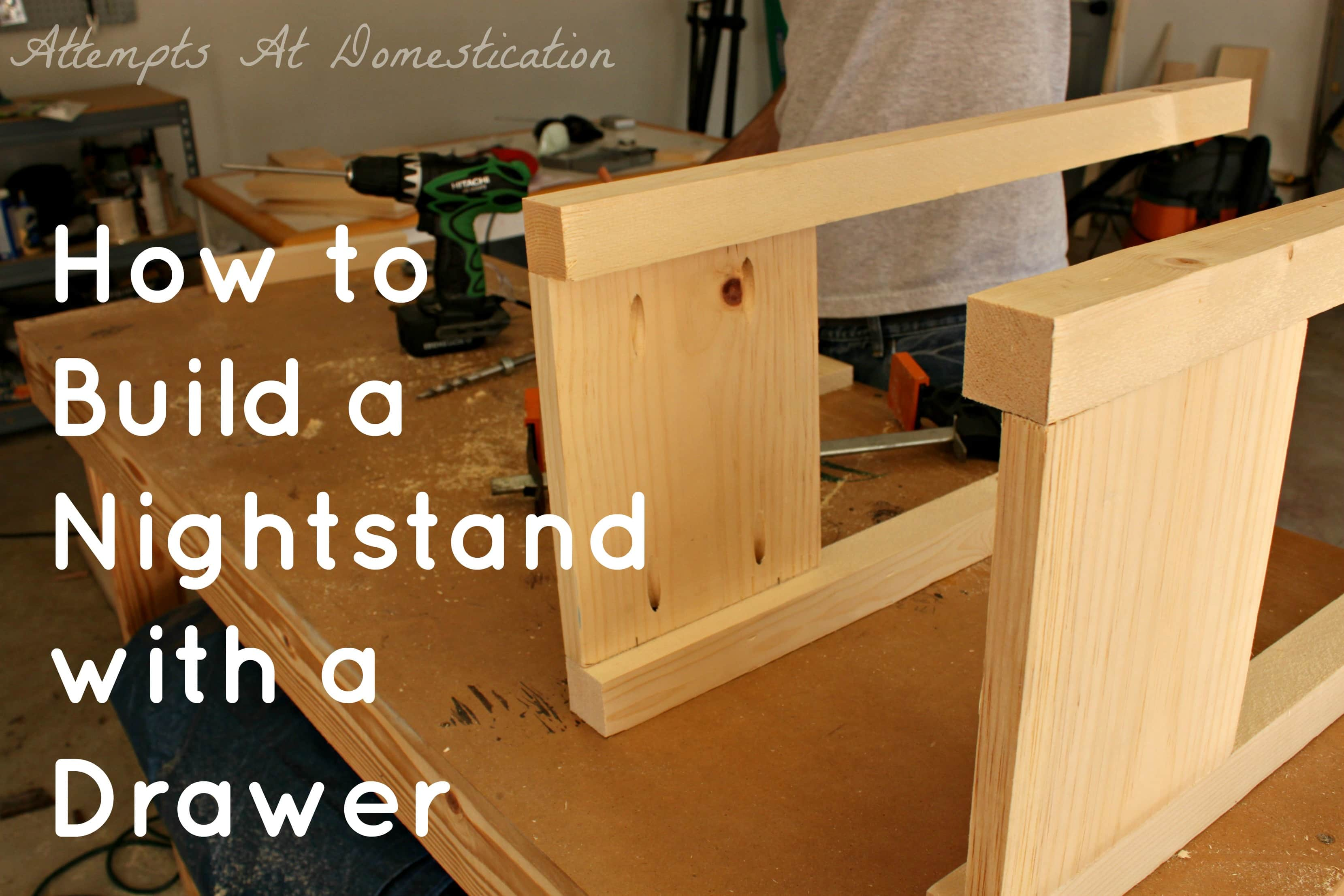 How To Build A Night Stand
