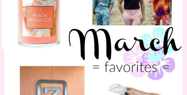 March 2019 Favorites