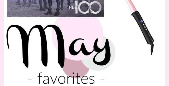 May 2019 Favorites