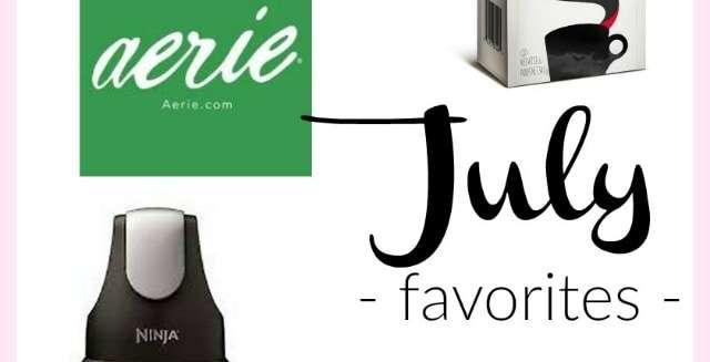 July 2019 Favorites