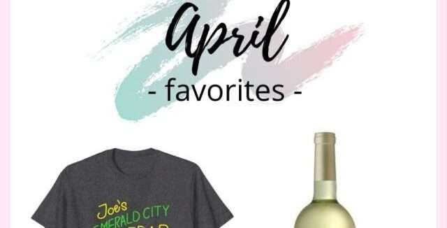 April 2021 Favorites